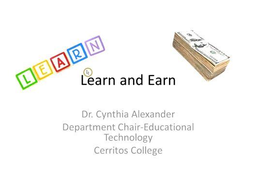 OTC13: Learn and Earn