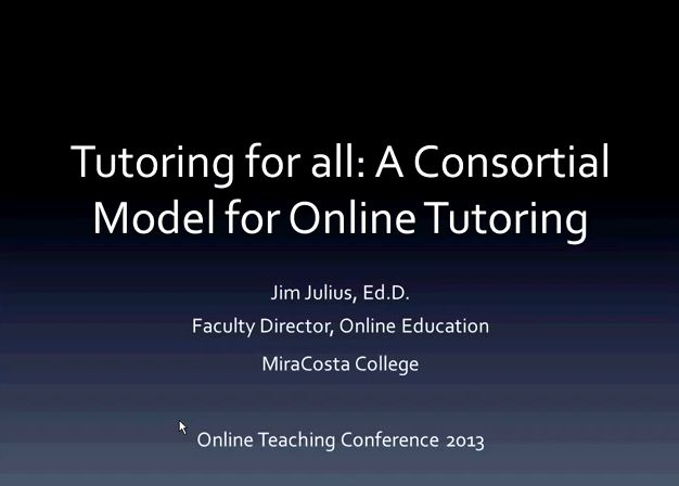 OTC13: Tutoring for All - A Consortial Model for Online Tutoring
