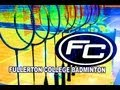 Fullerton College Women's Badminton vs Grossmont College 2013