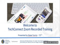 TechConnect Zoom Recorded Training