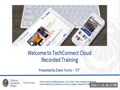 TechConnect Cloud Recorded Training