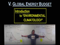V. THE GLOBAL ENERGY BUDGET - 1
