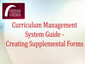 Curriculum Management System Guide - Creating Supplemental Forms
