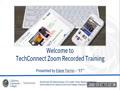 TechConnect Zoom Recorded Training